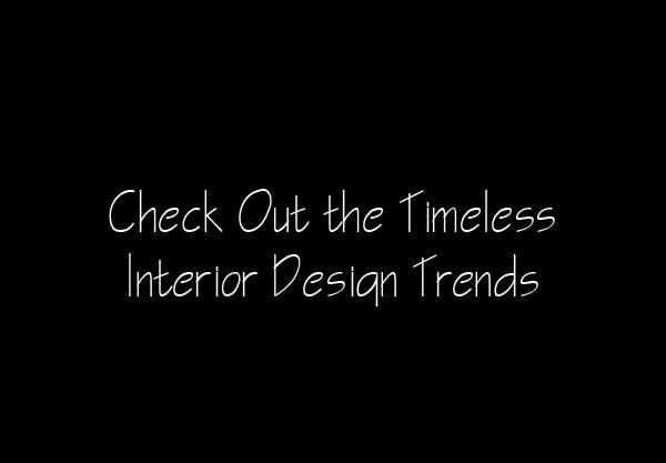 Sia Moore - Interior Design Trends